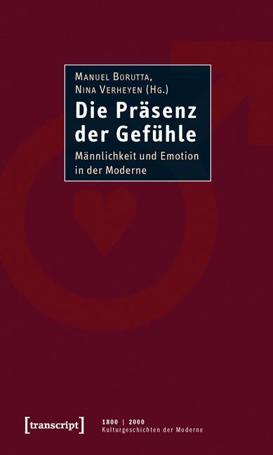 Die Präsenz der Gefühle | Borutta / Verheyen, 2010 | Buch (Cover)