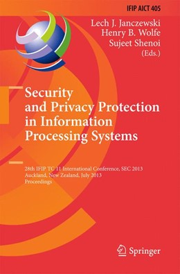 Abbildung von Janczewski / Wolfe / Shenoi   Security and Privacy Protection in Information Processing Systems   2013   28th IFIP TC 11 International ...   405