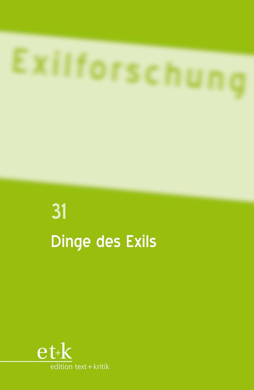 Abbildung von Dinge des Exils | 2013