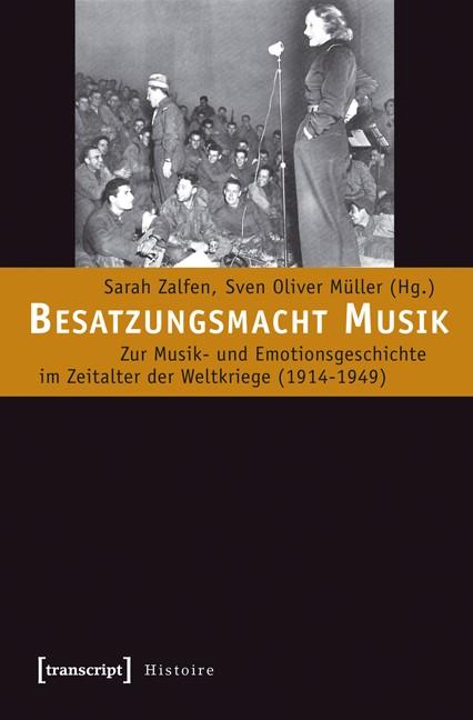 Abbildung von Zalfen / Müller | Besatzungsmacht Musik | 2012