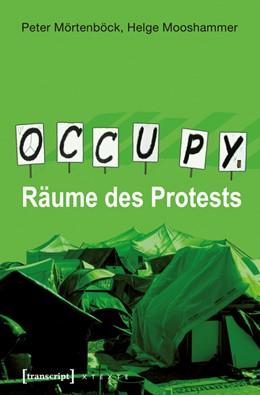 Abbildung von Mörtenböck / Mooshammer   Occupy   2012   Räume des Protests