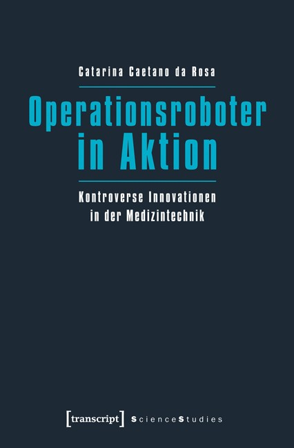 Abbildung von Caetano da Rosa | Operationsroboter in Aktion | 2013