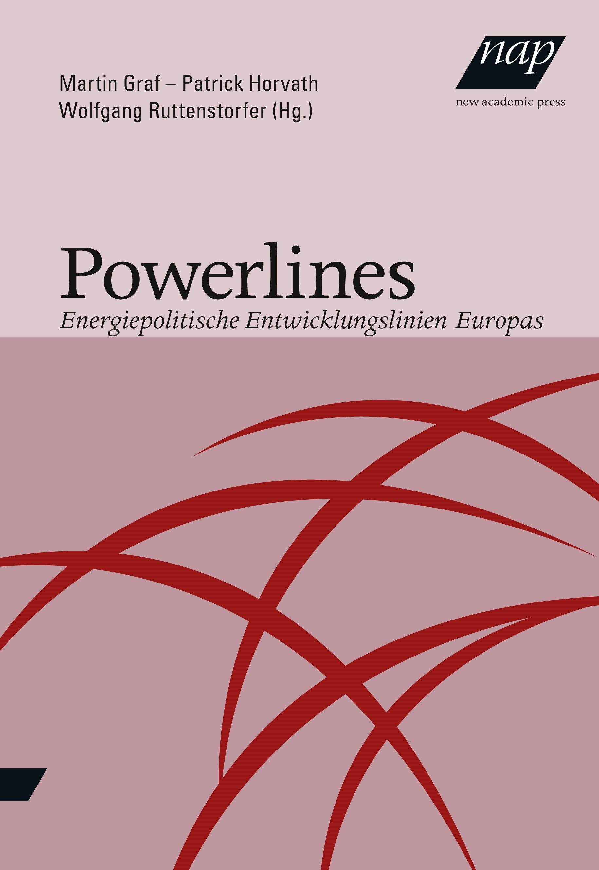 Abbildung von Ruttenstorfer / Graf / Horvath | Powerlines | 2013
