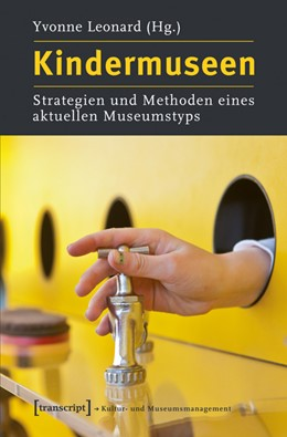 Abbildung von Leonard   Kindermuseen   2012   Strategien und Methoden eines ...