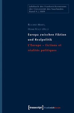 Abbildung von Marti / Vogt | Europa zwischen Fiktion und Realpolitik/L'Europe - fictions et réalités politiques | 2010 | 9