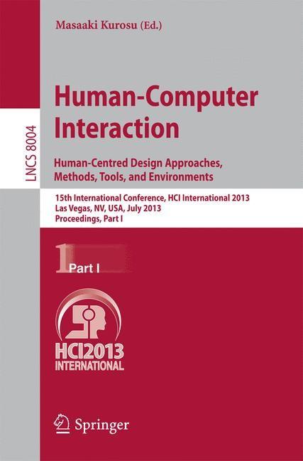 Abbildung von Kurosu | Human-Computer Interaction: Human-Centred Design Approaches, Methods, Tools and Environments | 2013