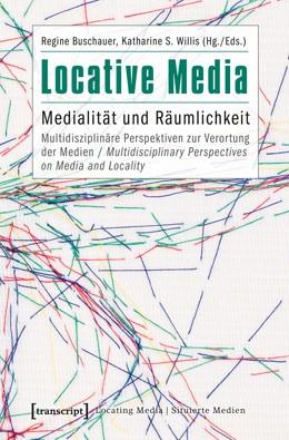 Abbildung von Buschauer / Willis | Locative Media | 2013