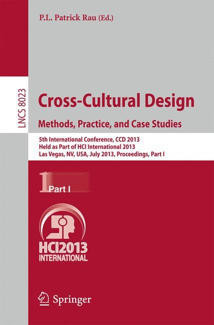 Abbildung von Rau | Cross-Cultural Design. Methods, Practice, and Case Studies | 2013