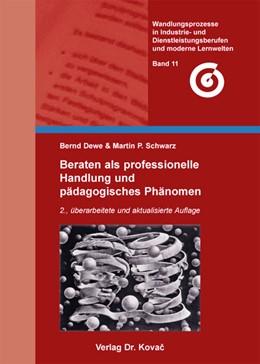 Abbildung von Dewe / Schwarz   Beraten als professionelle Handlung und pädagogisches Phänomen   2013   2., überarbeitete und aktualis...   11