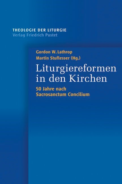 Abbildung von Lathrop / Stuflesser   Liturgiereformen in den Kirchen   2013