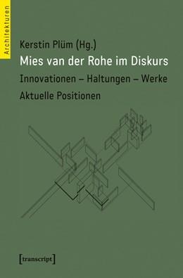 Abbildung von Plüm | Mies van der Rohe im Diskurs | 2013 | Innovationen - Haltungen - Wer... | 17