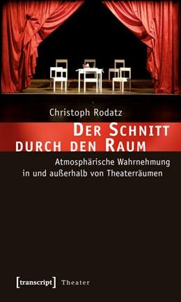Abbildung von Rodatz   Der Schnitt durch den Raum   2010   Atmosphärische Wahrnehmung in ...   23