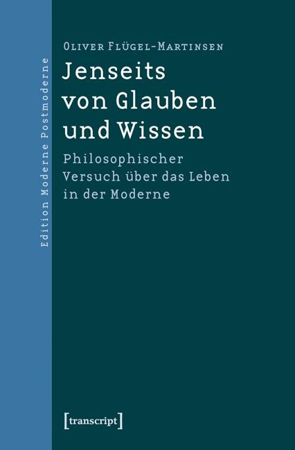 Abbildung von Flügel-Martinsen | Jenseits von Glauben und Wissen | 2011
