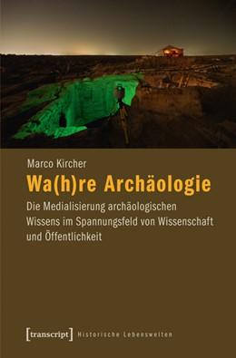 Abbildung von Kircher | Wa(h)re Archäologie | 2012 | Die Medialisierung archäologis... | 7
