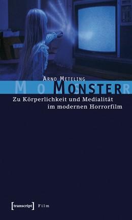 Abbildung von Meteling | Monster | 2006 | Zu Körperlichkeit und Medialit...