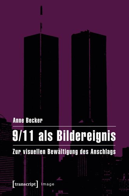 Abbildung von Becker   9/11 als Bildereignis   2013