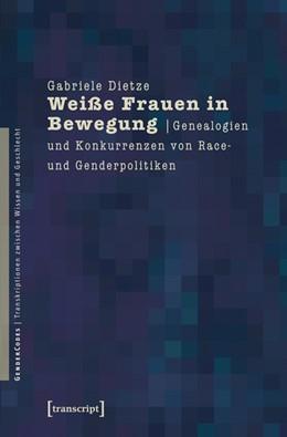 Abbildung von Dietze | Weiße Frauen in Bewegung | 1. Auflage | 2013 | 2 | beck-shop.de