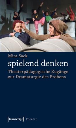 Abbildung von Sack | spielend denken | 2011 | Theaterpädagogische Zugänge zu... | 29