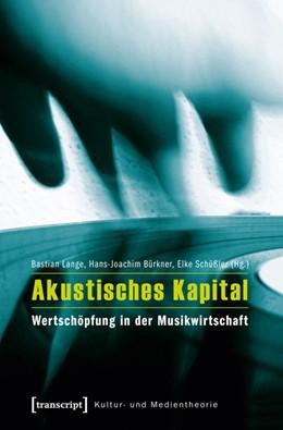Abbildung von Lange / Bürkner / Schüßler   Akustisches Kapital   2013