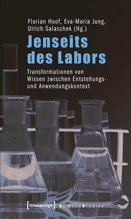 Abbildung von Hoof / Jung / Salaschek | Jenseits des Labors | 2011 | Transformationen von Wissen zw...