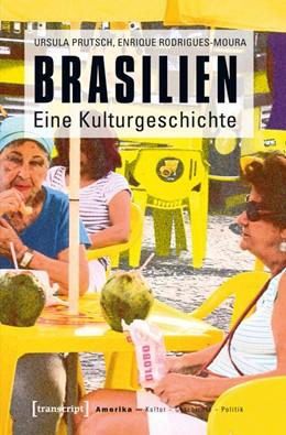 Abbildung von Prutsch / Rodrigues-Moura | Brasilien | 2013 | Eine Kulturgeschichte | 5