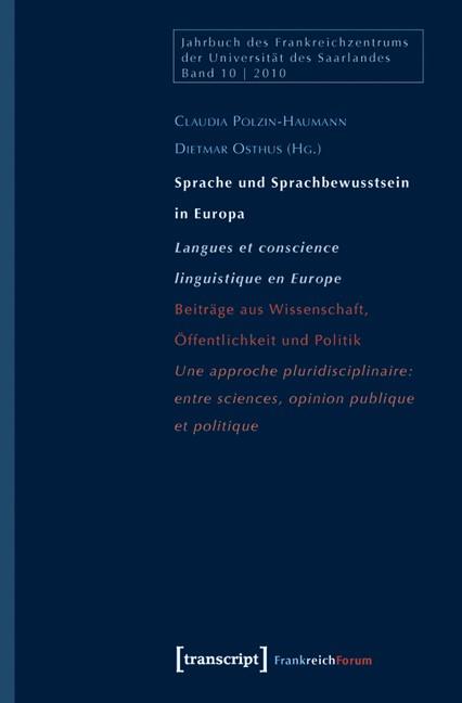 Abbildung von Polzin-Haumann / Osthus | Sprache und Sprachbewusstsein in Europa / Langues et conscience linguistique en Europe | 2011