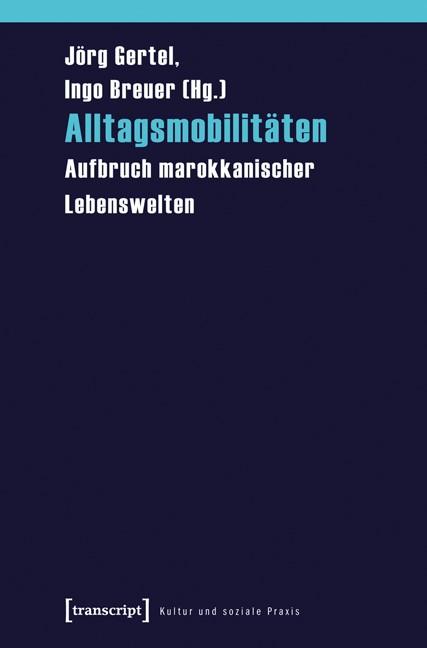 Abbildung von Gertel / Breuer | Alltagsmobilitäten | 2011