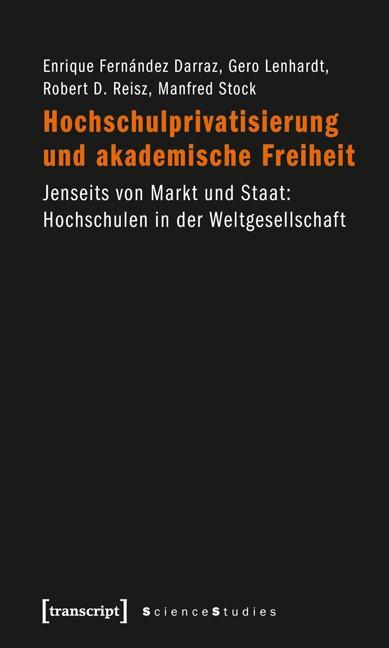 Abbildung von Fernández Darraz / Lenhardt / Reisz | Hochschulprivatisierung und akademische Freiheit | 2010