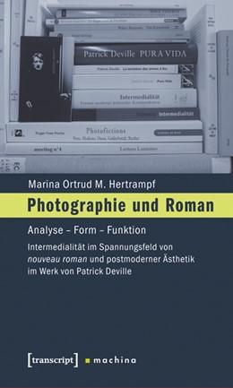 Abbildung von Hertrampf   Photographie und Roman   2011   Analyse - Form - Funktion. Int...   3