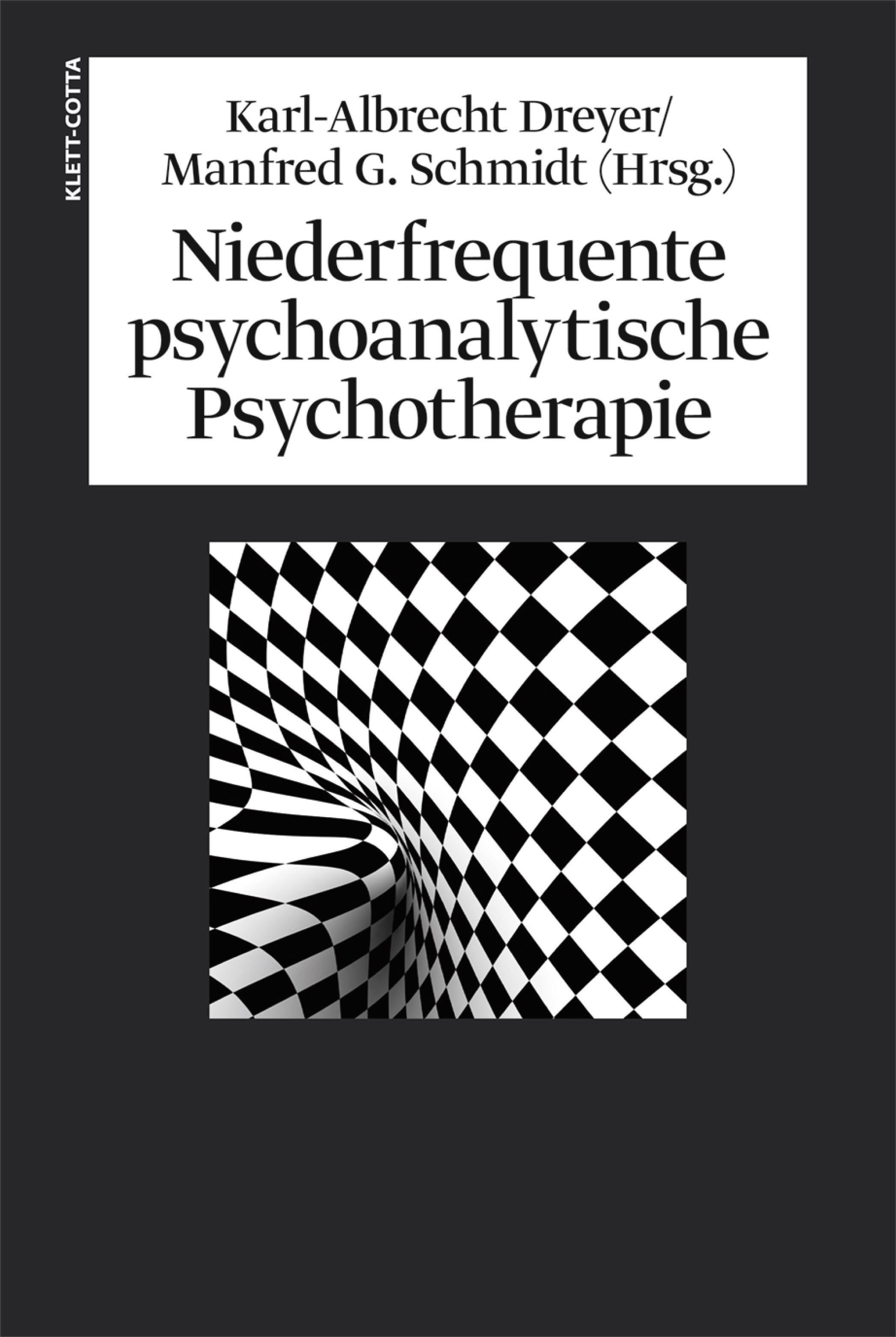 Niederfrequente psychoanalytische Psychotherapie   Dreyer / Schmidt, 2013   Buch (Cover)
