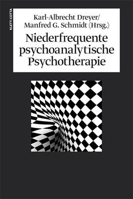 Abbildung von Dreyer / Schmidt | Niederfrequente psychoanalytische Psychotherapie | 2013 | Theorie, Technik, Therapie
