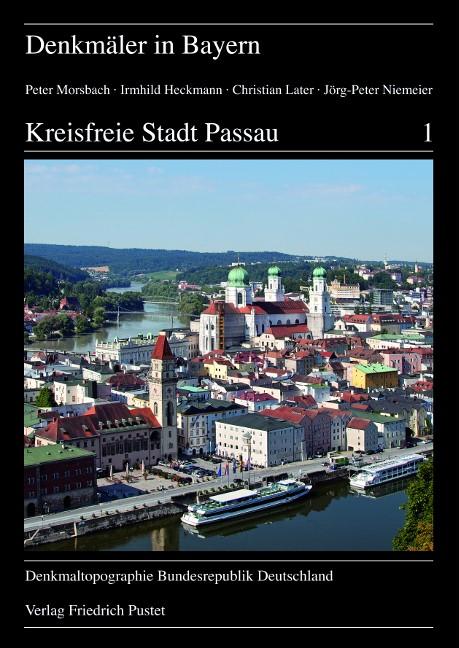 Kreisfreie Stadt Passau   Morsbach / Bayerisches Landesamt f. Denkmalpflege / Heckmann   1. Auflage 2014, 2014   Buch (Cover)