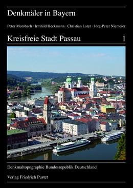 Abbildung von Morsbach / Bayerisches Landesamt f. Denkmalpflege / Heckmann | Kreisfreie Stadt Passau | 1. Auflage 2014 | 2014 | Ensembles - Baudenkmäler - Bod... | II.25
