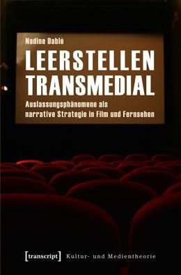 Abbildung von Dablé   Leerstellen transmedial   2012   Auslassungsphänomene als narra...