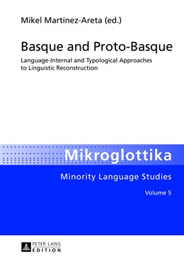 Abbildung von Martínez Areta | Basque and Proto-Basque | 2013 | Language-Internal and Typologi... | 5