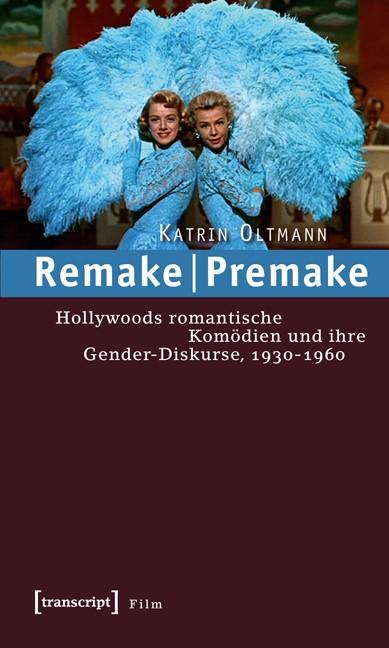 Remake | Premake | Oltmann, 2008 | Buch (Cover)