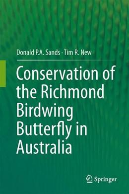 Abbildung von Sands / New | Conservation of the Richmond Birdwing Butterfly in Australia | 2013