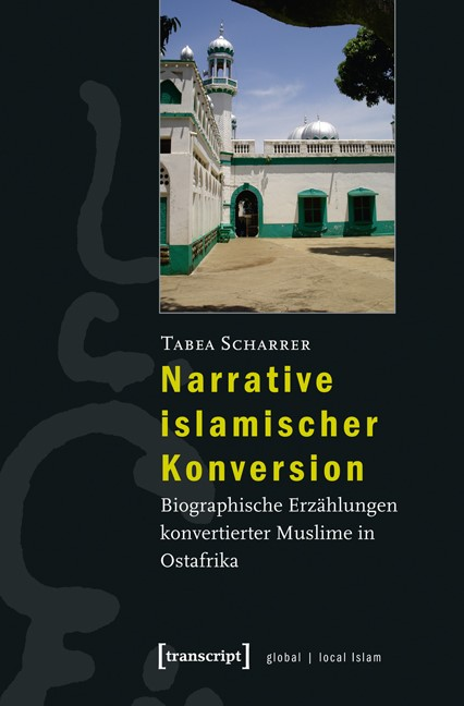 Abbildung von Scharrer | Narrative islamischer Konversion | 2013