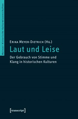 Abbildung von Meyer-Dietrich | Laut und Leise | 2011 | Der Gebrauch von Stimme und Kl... | 7