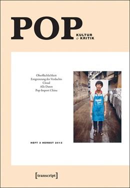 Abbildung von Baßler / Curtis / Drügh / Geer / Hecken / Jacobs / Pethes / Sabisch | POP | 2013