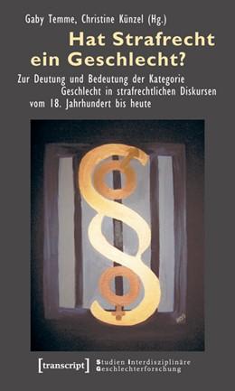 Abbildung von Temme / Künzel   Hat Strafrecht ein Geschlecht?   2010   Zur Deutung und Bedeutung der ...   6