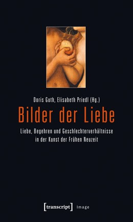 Abbildung von Guth / Priedl | Bilder der Liebe | 2012 | Liebe, Begehren und Geschlecht... | 29