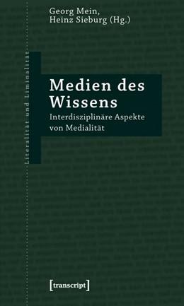 Abbildung von Mein / Sieburg | Medien des Wissens | 2011