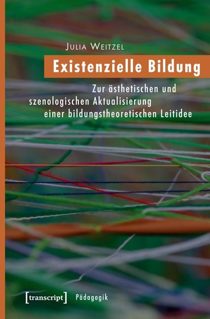 Abbildung von Weitzel | Existenzielle Bildung | 2012