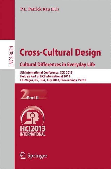 Abbildung von Rau | Cross-Cultural Design. Cultural Differences in Everyday Life | 2013