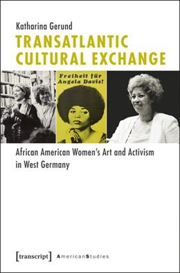 Abbildung von Gerund   Transatlantic Cultural Exchange   2013   African American Women's Art a...   5
