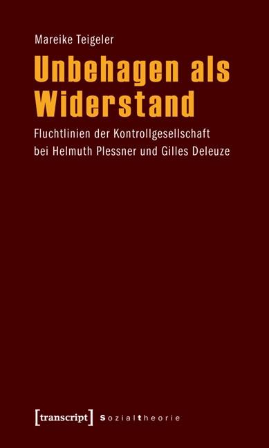 Abbildung von Teigeler | Unbehagen als Widerstand | 2011