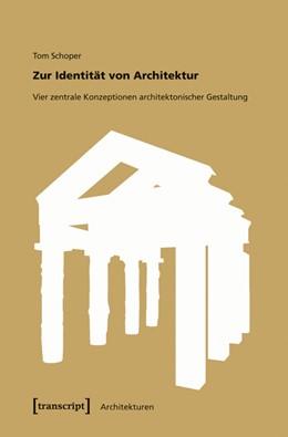 Abbildung von Schoper | Zur Identität von Architektur | 2010 | Vier zentrale Konzeptionen arc... | 4