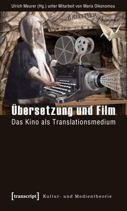 Abbildung von Meurer / Oikonomou | Übersetzung und Film | 1. Auflage | 2012 | beck-shop.de