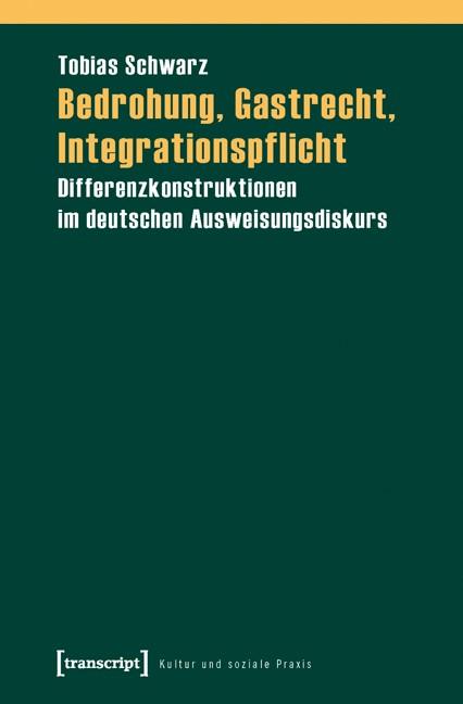 Abbildung von Schwarz | Bedrohung, Gastrecht, Integrationspflicht | 2010